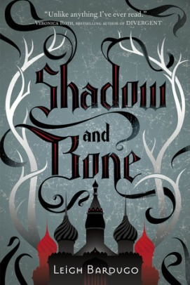 Shadow and Bone Leigh Bardugo