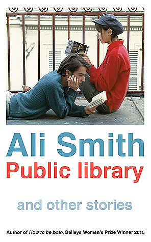 public library and other stories Ali Smith