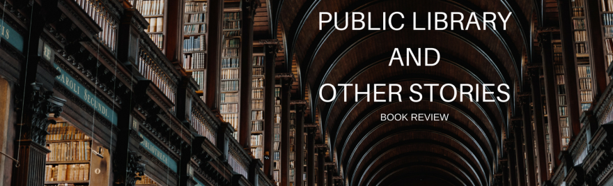 Public Library and Other Stories Ali Smith book review book blogger