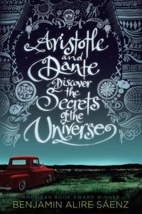 Aristotle and dante discover the secrets of the universe benjamin alire saenz tbr