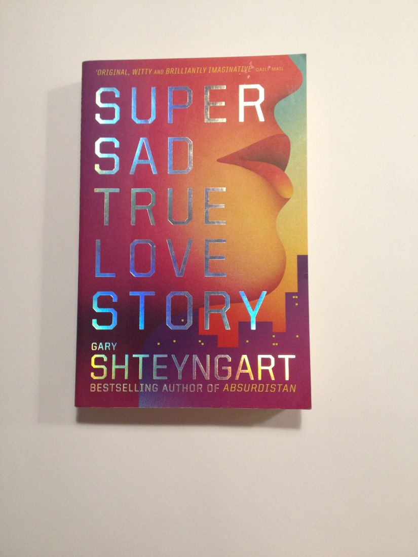 buy books Super Sad True Love Story - Gary Shteyngart