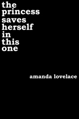 review the princess saves herself in this one amanda lovelace