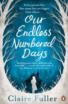 our endless numbered days claire fuller