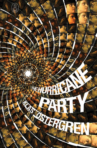 the hurricane party klas ostergren
