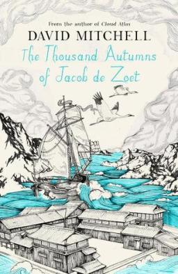 the thousand autumns of Jacob de zoet david mitchell