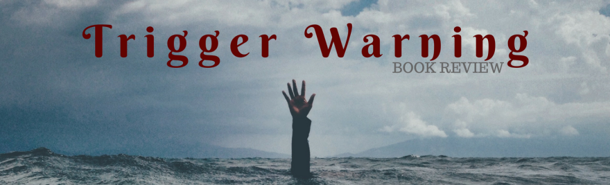 book review trigger warning neil gaiman