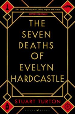 the seven deaths of evelyn hardcaste stuart turton