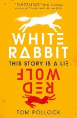 white rabbit red wolf tom pollock