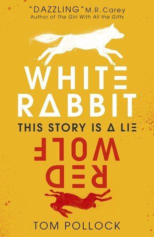 white rabbit red wolf tom pollock