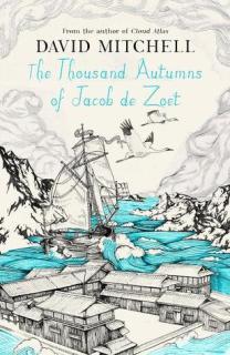 the thousand autumns of Jacob de Zoet david mitchell book review