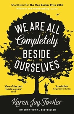 we're all completely beside ourselves karen joy fowler