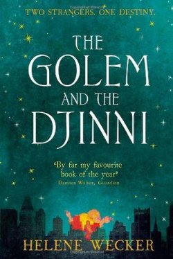 the golem and the djinni wecker