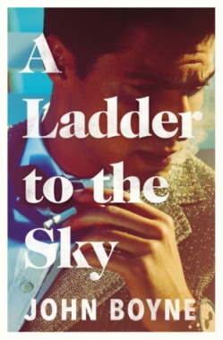 a ladder to the sky john boyne book review